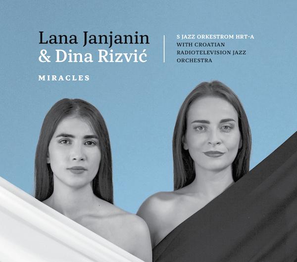 Lana Janjanin & Dina Rizwic Miracles (cover)